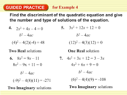 find the discriminant of the quadratic equation and give the