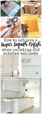 Old Kitchen Cabinets How To Achieve A Super Smooth Finish When Painting Old Kitchen