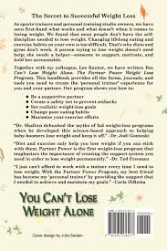 YOU CAN'T LOSE WEIGHT ALONE: The Partner Power Weight Loss Program ...