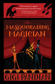 the masquerading magician gigi pandian accidental alchemist 2