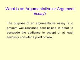 the argumentative essay what exactly is an argument an argument  what is an argumentative or argument essay