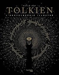 Encyclopédie Illustrée De Tolkien Amazonca David Day Books