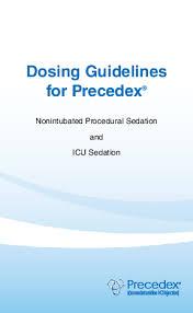 Dexmedetomidine Dose Chart Pdf Dosing Guidelines For Precedex Nonintubated