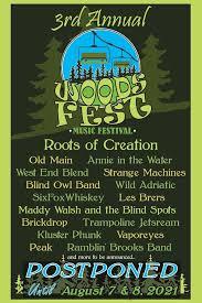 .music festivals across the world in 2021 & 2022; Woods Fest Music Festival Postponed Until 2021 Nys Music