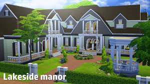 Small Picture The Sims 4 House Building Lakeside Manor YouTube