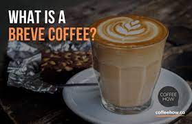 If you prefer a creamier cappuccino, try a breve. Breve Or Breve Coffee Hmm What The Story Here