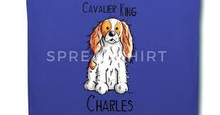 cavalier king charles spaniel gifts cavalier king charles spaniel gifts
