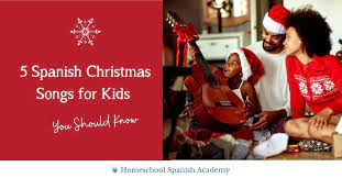 17 christmas songs in spanish from puerto rico. 5 Spanish Christmas Songs For Kids You Should Know