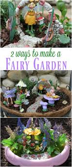 Two ways to make a fairy garden Have you been dreaming of creating a  beautiful fairy