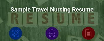 Sample Travel Nursing Resume Free Template Bluepipes Blog
