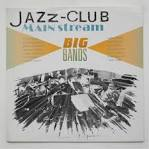 Jazz-Club Mainstream: Big Bands