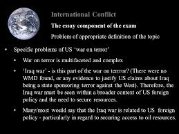international conflict elements of a just war i jus ad bellum  international conflict the essay component of the exam problem of appropriate definition of the topic specific