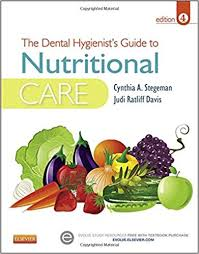 the dental hygienist s guide to nutritional care 4e stegeman dental hygienist s guide to nutrional care 4th edition