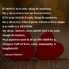 Money Quotes Beauteous If MONEY Is D Only Thng D Quotes Writings By Saiyam Chhabra