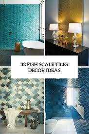 Tile Decor And More 60 Gorgeous And EyeCatching Fish Scale Tiles Décor Ideas DigsDigs 53