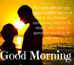 Sweet Romantic Good Morning Quotes For Him Best Of Good Morning Quotes For Him Morning Quotes Good Morning Wishes