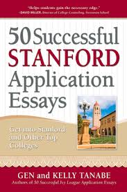 successful stanford application essays independent publishers 50 successful stanford application essays