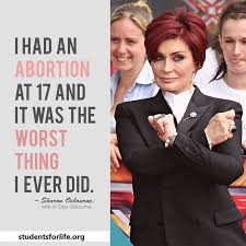 anti abortion quotes on pinterest  abortion quotes pro  sharon osborne pro life at least she can admit having an abortion was the worst thing she ever did most people who have abortions have deep regrets for