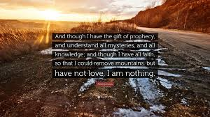 anonymous e and though i have the gift of prophecy and understand all