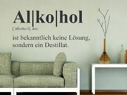 Wandtattoo Alkohol Definition Wandtattoode Witzige Spruche Witzig