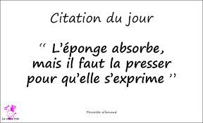 Citation Du Jour Proverbe Allemand De La Grâce Dans Une éponge