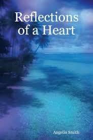 Reflections of a Heart: Angelia Smith: Amazon.com: Books
