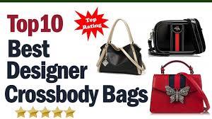 Best Designer Crossbody Best Designer Crossbody Bags 2019 Top10 Best Designer Crossbody Bag Reviews