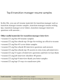 Top 8 transition manager resume samples In this file, you can ref resume  materials for ...