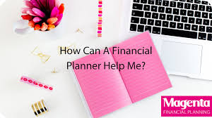 Should I Hire a Financial Planner? - Magenta Financial Planning