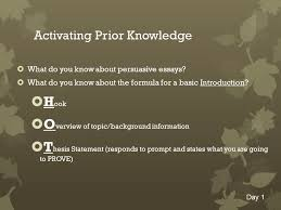 persuasive essay objective we will define components of and write 2 activating prior knowledge