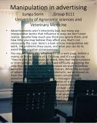 manipulation in advertising manipulation in advertising lungu sorin group 8111 university of agronomic sciences and veterinary medicine •