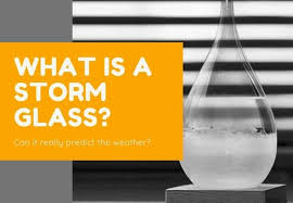 What Is A Storm Glass Do Storm Glasses Really Work