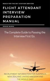 flight attendant interview tips flight attendant interview preparation manual reach for the sky