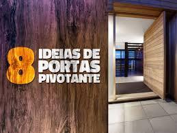 Nesse sistema, a folha gira em. 8 Ideias De Portas De Madeira Pivotante Madeireira Cedro