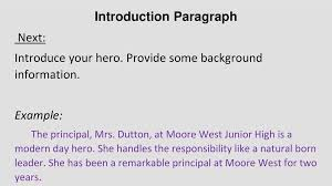 "heroes around us"" informative essay ppt  4 introduction paragraph"