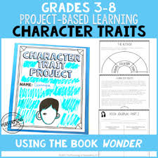 character traits ela project based learning activity using wonder print digital