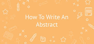 how to write an abstract for an academic paper eliteessaywriters how to write an abstract for an academic paper