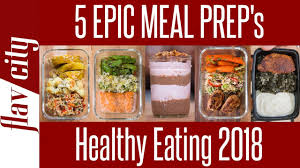 Week Meal Plans 5 Healthy Meal Prep Recipes For 2018 How To Meal Plan For The Week