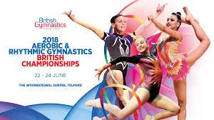 22nd 24th june 2018 telford international centre telford aerobic and rhythmic gymnasts