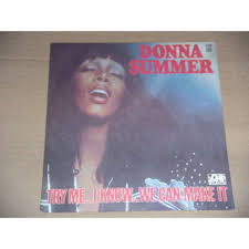 donna summer try me i know we can make it wasted