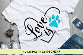 Freesvg.org offers free vector images in svg format with creative commons 0 license (public domain). Love Is Paw Graphic By Coralcutssvg Creative Fabrica