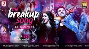 the breakup song ae dil hai mushkil hd video song ranbir hka breakup to makeup