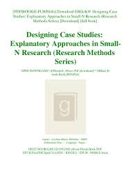 Case Study Research Design And Methods Pdf Free Download Download Ebook Designing Case Studies Explanatory