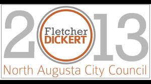 upport Fletcher Dickert, NOW and FEB12th by Fletcher Dickert for North  Augusta City Council