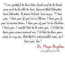 Maya Angelou Love Quotes Stunning Mayaangelouquotes Maya Angelou Dr Maya Angelou Educator Poet