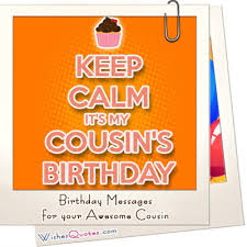 Cousin Birthday Quotes Simple Birthday Messages For Your Awesome Cousin