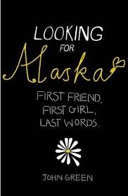 Looking For Alaska Quotes With Page Numbers Stunning Book Review Looking For Alaska By John Green