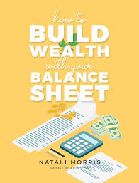 How To Build Wealth With Your Balance Sheet Family Wealth
