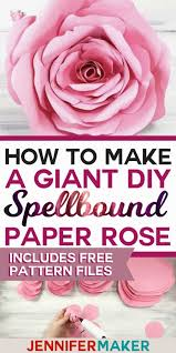 Paper Flower Template Pdf Giant Flower Spellbound Rose Every Petal Is Unique Jennifer Maker
