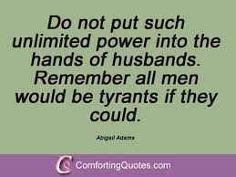 Abigail Adams Quotes Best 48 Famous Quotes And Sayings By Abigail Adams ComfortingQuotes